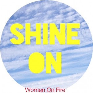 Find your light and learn how to SHINE- womenonfire and debbiephillips.com