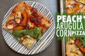 Peach Arugula Corn Pizza- Tracy of Shutterbean