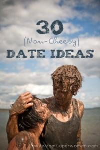 30 non-cheesey date ideas via Wife Mom Superwoman