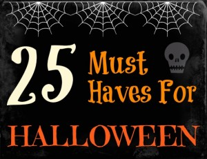 25 Must Haves for Halloween via Brit.Co