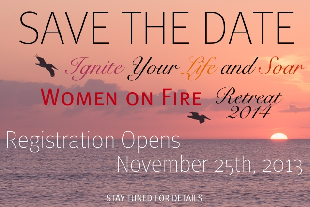 Save The Date Women on Fire Retreat 2014