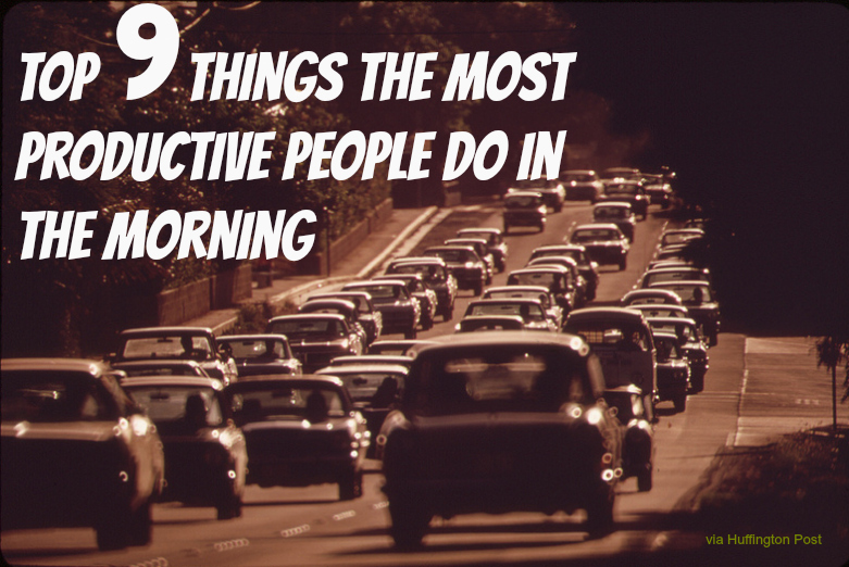 Things to do to be more prodcutive in the morning