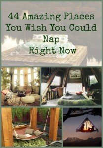 44 Amazing Places you wish you could nap in right now from Tommy Blaze