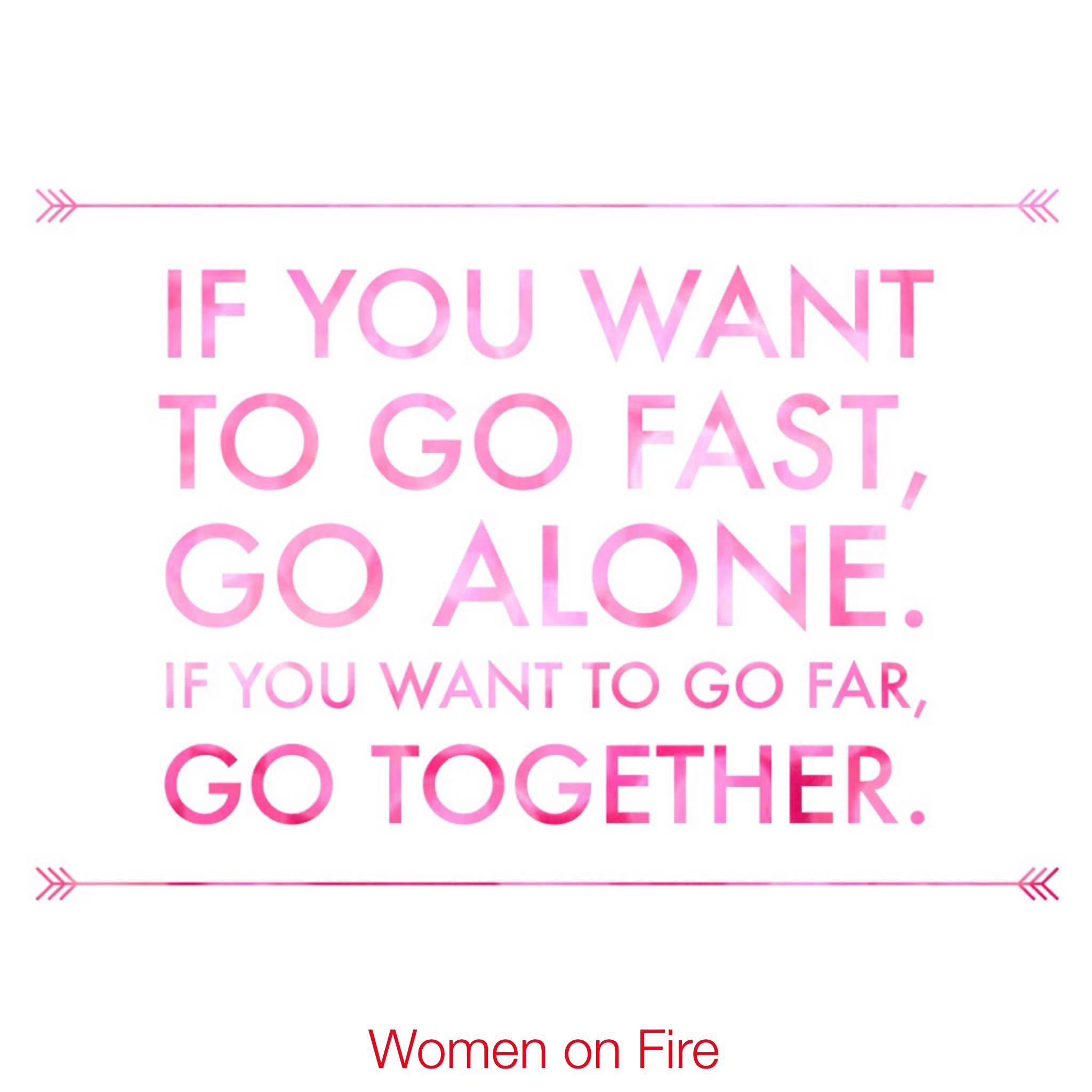 Inspiration from Women on Fire
