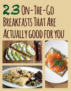 23 on the go breakfasts that are actually good for you from Christine Byrne via Buzzfeed