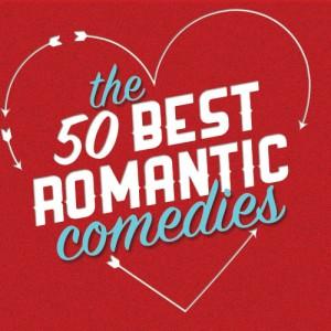 The 50 Best Romantic Comedie by Josh Jackson Paste Magazine