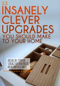 33 Insanely Clever Upgrades to Make in Your Home- via Buzzfeed