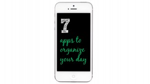 7 apps to organize your day