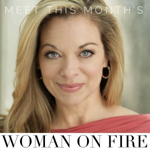 This month's Woman on Fire- Meet Terri Cole over at www.womenonfire.com