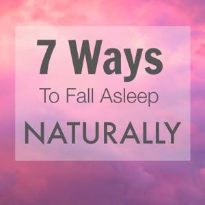 7 ways to fall asleep naturally