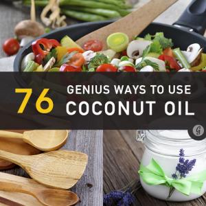 76 Genius Ways to use Coconut Oil via Greatist
