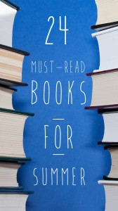 24 Must Read Books For Summer