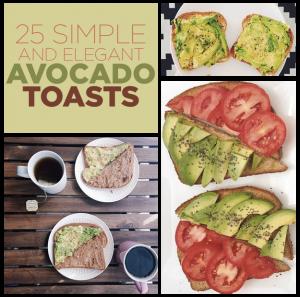 25 Simple and Elegant avocado toasts : Sami Main