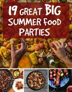 19 Big summer food party ideas by Christine Byrne
