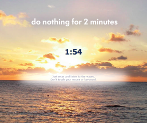 Do nothing for 2 min.