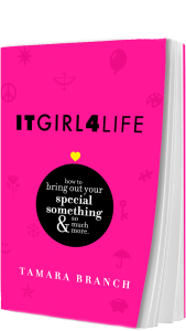 ItGirl4Life by Tamara Branch