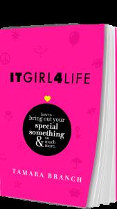 ItGirl4Life by Tamara Branch