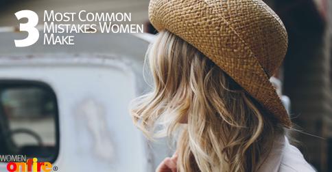 Common Mistake Women Make