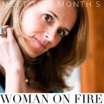 She's A Woman on Fire! Meet Dana Frost