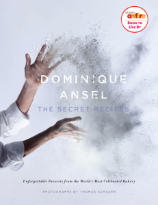 Dominique Ansel The Secret Recipes Book To Live By Women on Fire